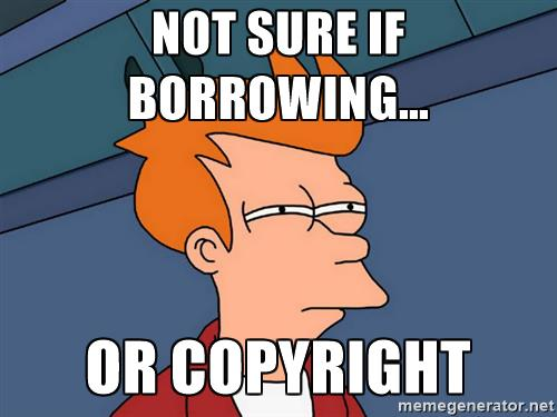 futurama-fry-not-sure-if-borrowing-or-copyright.jpg